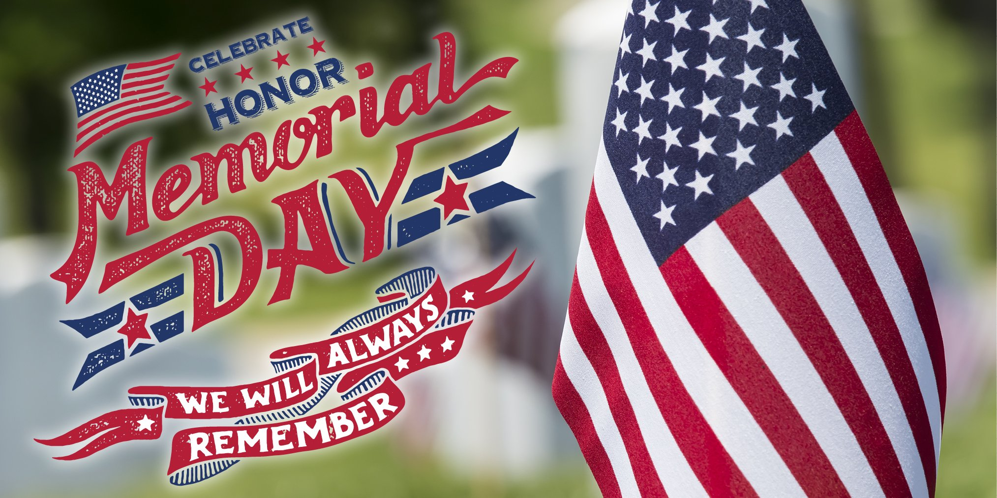 Today! Celebrate 'Memorial Day' on May 28: Why, How, When ...