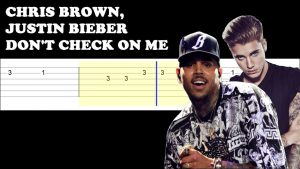 Justin-Bieber-Chris-Brown-Unite-New-Music-Dont-Check-On-Me