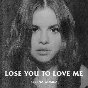 selena-gomez-lose-you-to-love-me-song